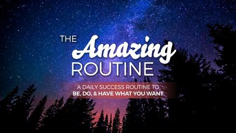The Amazing Routine