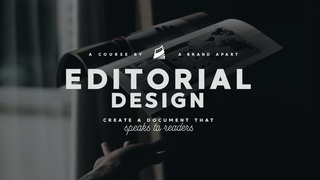 Editorial Design: Creating a document that speaks to readers