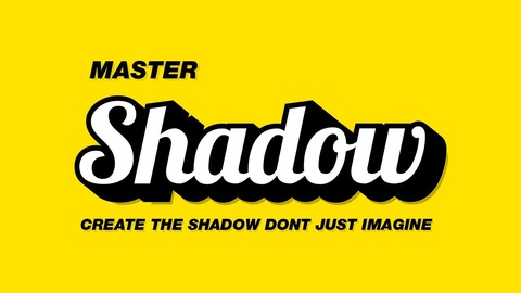 Master Shadow - Create The Shadow Don't Just Imagine