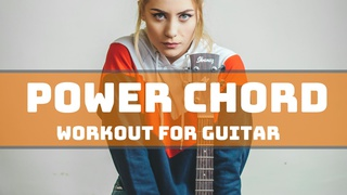 Power Chord Workout for Guitar