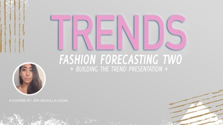 Fashion Trend Forecasting - Building the Trend Presentation Using Canva