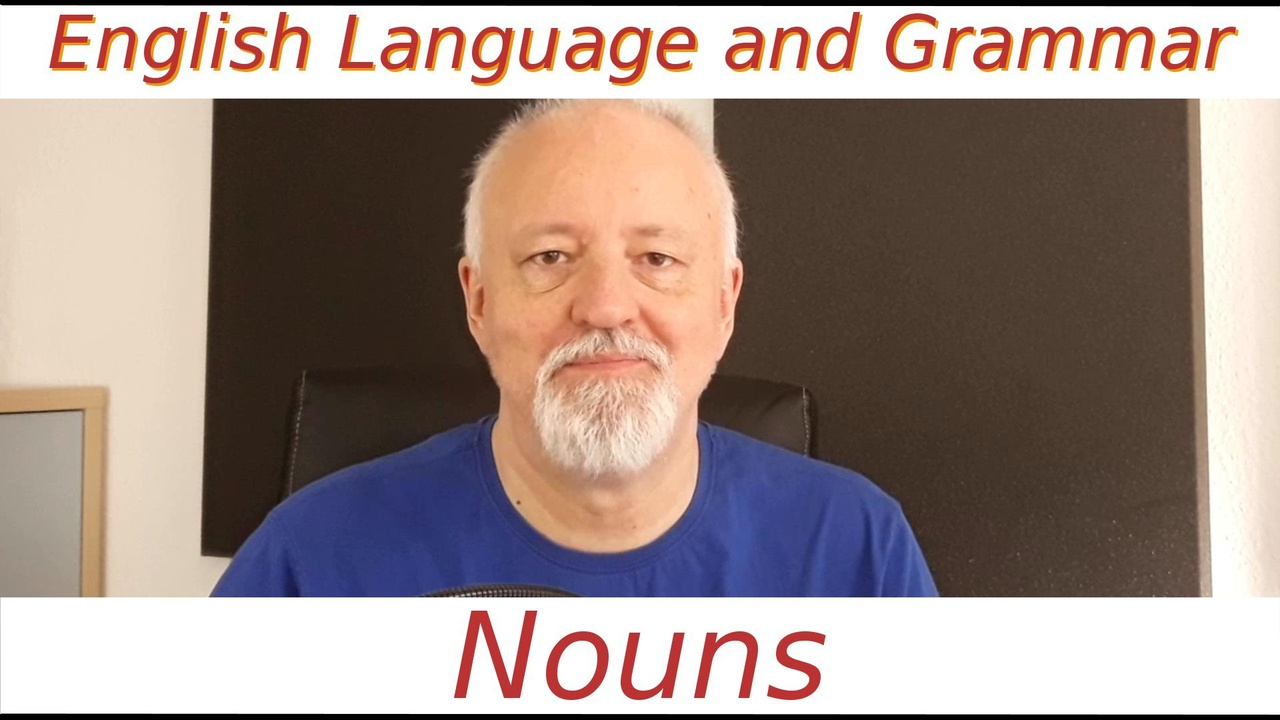 English Language and Grammar - Nouns