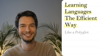 How to Learn a New Language The Efficient Way (Like a Polyglot)