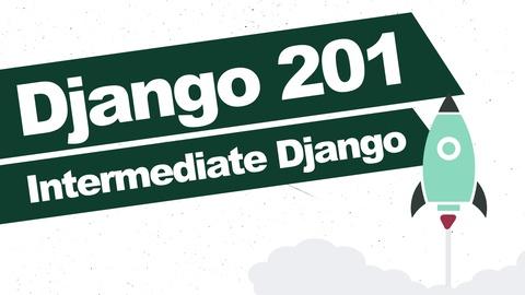 Django 201