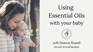 Using Essential Oils with your baby