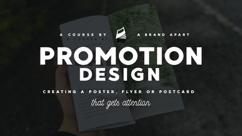 Promotion Design: Creating a Print & Digital Campaign That Gets Attention