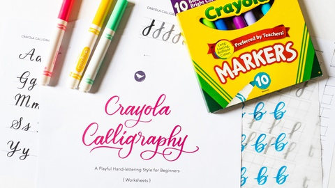 Crayola® Calligraphy - A Playful Hand-Lettering Style for Beginners