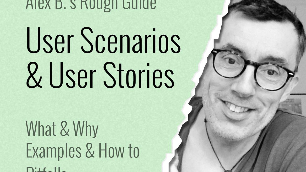 Rough Guide to User Scenarios & User Stories