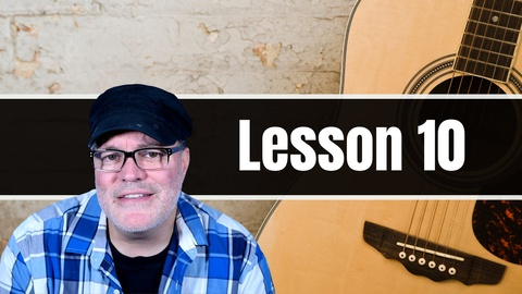 Beginner Guitar Lessons: Guitar Lesson 10