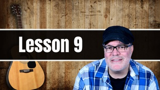 Beginner Guitar Lessons: Guitar Lesson 9
