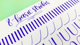 The 8 Basic Strokes of Modern Calligraphy