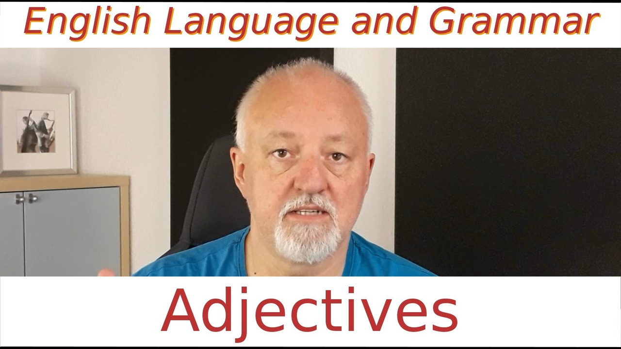 English Language and Grammar - Adjectives
