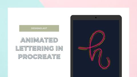 Animate Lettering in Procreate