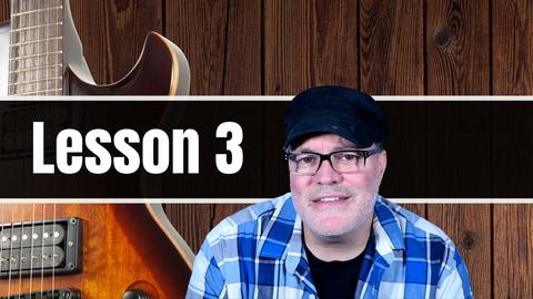 Beginner Guitar Lessons: Guitar Lesson 3