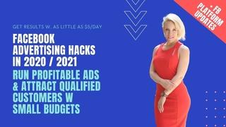Facebook Advertising Hacks in 2020/2021