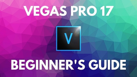 Vegas Pro 17: Beginner's Guide!