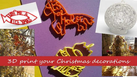 Easy 3D Printing Anyone Can Do: 3D Print your Christmas Decorations