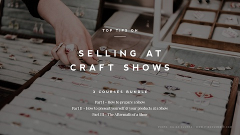 Top Tips for Selling at Art & Craft Shows
