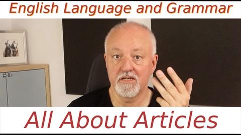 English Language and Grammar - Articles