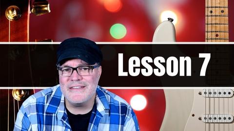 Beginner Guitar Lessons: Guitar Lesson 7