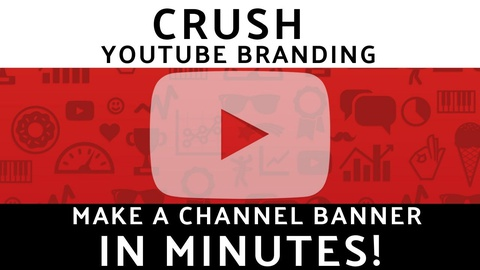 CRUSH YouTube Branding: Make a FREE Professional Channel Banner!