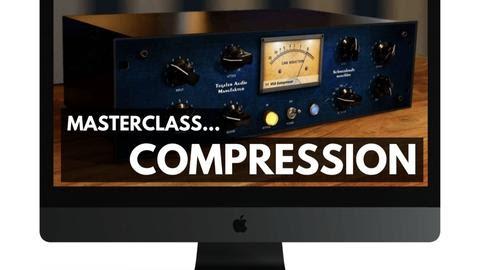 Masterclass-Compression, Limiters & Gates