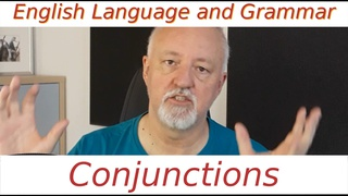 English Language and Grammar - Conjunctions