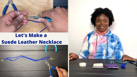Jewelry Making: Let's Make a Suede Leather Necklace