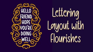 Lettering Layout with Flourishes in Procreate (iPad art)