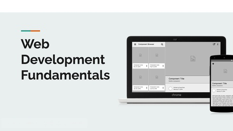 Web Development Fundamentals: A beginners guide to coding
