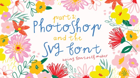Part 2: Make an SVG font in Photoshop