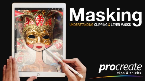Masking in Procreate: Understanding Clipping and Layer Masks