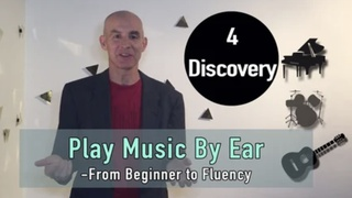 Play Music By Ear - Part four - Song Discovery