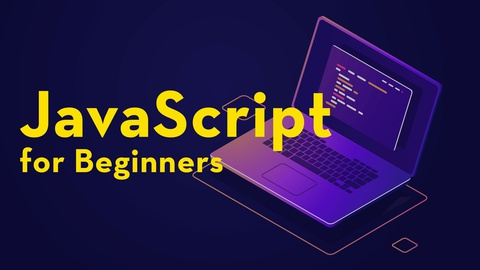 JavaScript for Beginners (includes 6+ real life projects)