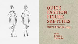 Quick Fashion Figure Sketches