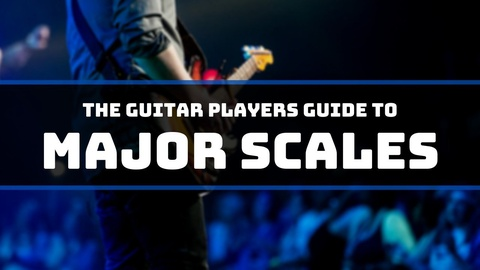 The Guitar Players Guide to Major Scales