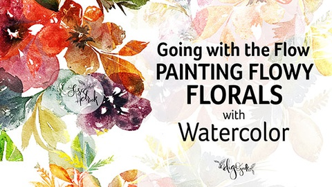 Going With the Flow: Painting Flowy Florals with Watercolor