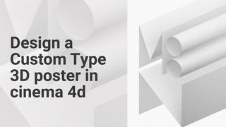 Poster Design #002 Design a 3D Poster in Cinema 4D