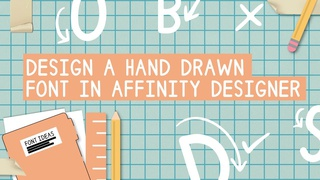 Create your own font with affinity designer and glyphs