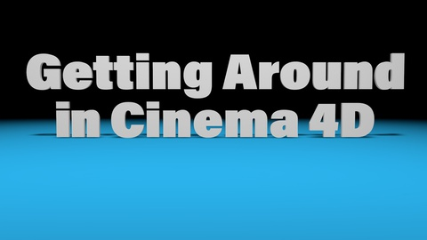 ABC4D - Getting Around in Cinema 4D