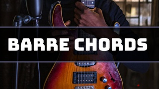 Barre Chords for Guitar