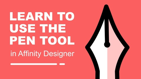 Learn to Use the Pen Tool in Affinity Designer (Any Version)