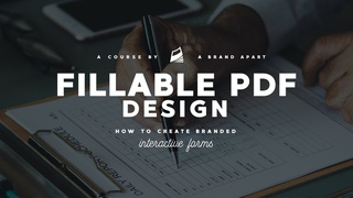 Fillable PDF Design - How To Create Branded Interactive Forms