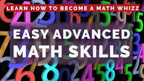 Easy Advanced Math Skills