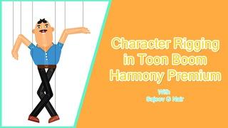 Basic Character Rigging in Toon Boom Harmony Premium
