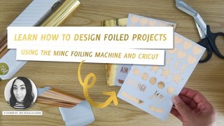 Learn How to Design Foiled Projects