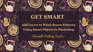 Get Smart: Add Layers to Patterns Using Smart Objects in Adobe Photoshop